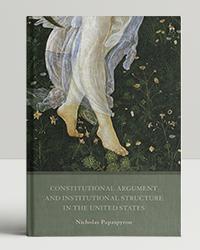 Ναυτικοί εν πλω: Νicholas Papaspyrou, Constitutional Argument and Institutional Structure in the United States